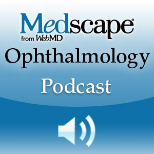 Medscape Ophthalmology Podcast