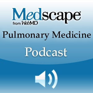 Medscape Pulmonary Medicine Podcast
