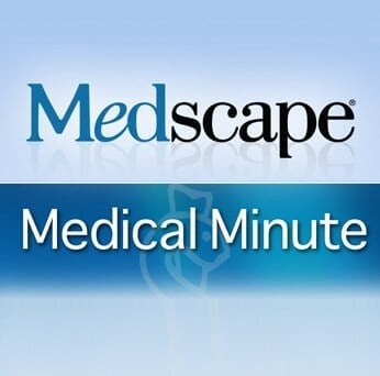 The Medscape Medical Minute